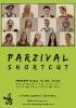 PARZIVAL / Shortcut